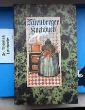 Margaretha Johanna Rosenfeld: nuremberg libro de cocina reprint insistencia Hardcover