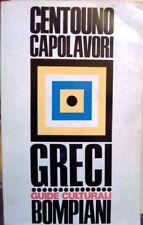 Dizionario di centouno capolavori della letteratura greca. Guide culturali Bompi