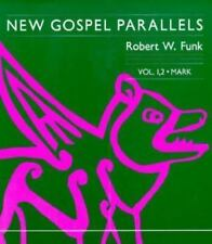 New Gospel Parallels, Vol. 1 and 2: Mark (Foundations & Facets) (New Gospel Para