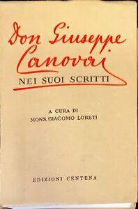 DON GIUSEPPE CANOVAI NEI SUOI SCRITTI - GIACOMO LORETI - CANTENA 1964