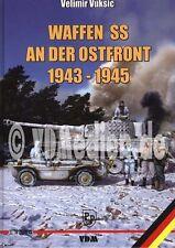 WAFFEN-SS an der OSTFRONT 1943-1945 (Leibstandarte Wiking Totenkopf etc.) NEU