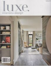 luxe. Interiors + Design Houston July/August 2018