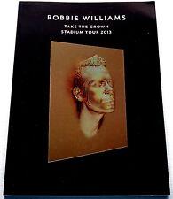 ROBBIE WILLIAMS * TAKE THE CROWN STADIUM TOUR PROGRAMME * BN&M! * TAKE THAT