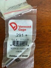 New Listingvermont Gage 291 Pin Gage Qty1 Brand New