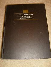 Van Nostrands Scientific Encyclopedia - 1968 fourth edition