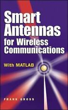 Smart Antennas for Wireless Communications: By Gross, Frank