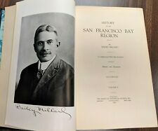 History of the San Francisco Bay Region, Vols 1-3