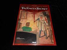 Convard / Falque : Le triangle secret 3 : De cendre et d'or Glénat DL 2000
