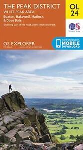 OS Explorer Map OL24 The Peak District: White Peak Area (OS Explorer) by Ordnanc