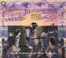NEW Wade in the Water: African-American Sacred Music Traditions (Audio CD)