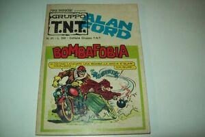 GRUPPO TNT-ALAN FORD-MAGNUS&BUNKER-NUMERO 21-BOMBAFOBIA-EDITORIALE CORNO