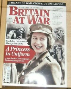 Britain at War magazine Apr 2021 The Queen at 95. Her Majesty's life in military