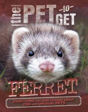 The Pet to Get: Ferret, Colson, Rob, New Book