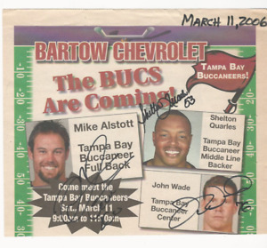 2006 BARTOW CHEVROLET TAMPA BAY SIGNED MIKE ALSTOTT SHELTON QUARLES JOHN WADE