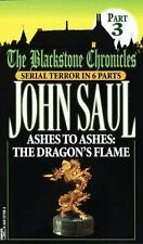 Ashes to Ashes:  The Dragon's Flame (Blackstone Chronicles, Part 3), Saul, John,