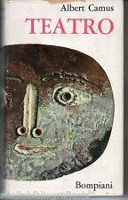 Camus A.; TEATRO ; Bompiani 1964