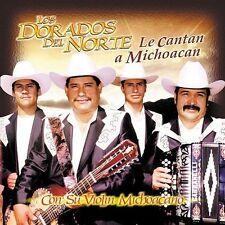Le Cantan a Michoacan by Los Dorados del Norte (CD, Jun-2000, Sony Music Dist...