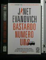 BASTARDO NUMERO UNO. Janet Evanovich. Tea due.