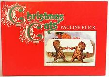 Christmas Cats by Pauline Flick (Hardback, 1981) VGC  For cat lovers only