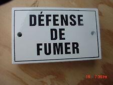 French Enamel Plaque  DEFENSE DE FUMER  No Smoking