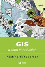 NEW - GIS: A Short Introduction by Schuurman, Nadine