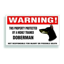 Warning DECAL trained DOBERMAN PINSCHER guard dog bumper or window sticker
