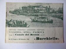 VENEZIA STRA PADOVA servizio lagunare BURCHIELLO brochure orario 1962 bis *