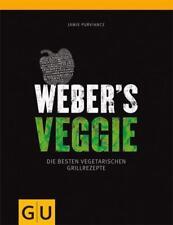 WEBER'S VEGGIE ►►►ungelesen ° Jamie Purviance ° Grillbibel °  vegetarisch ° GU