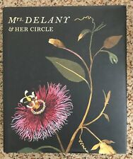 Mrs. Delany and Her Circle by Alicia Weisberg-Roberts and Mark Laird  - 2009