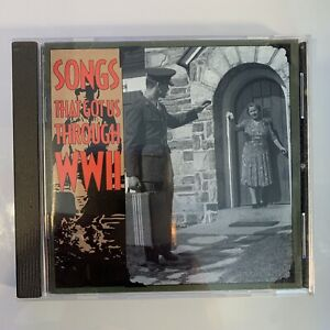 Songs That Got Us Through WWII by Various Artists CD