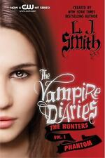 The Vampire Diaries: The Hunters: Phantom, Smith, L. J., Good Book