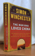 THE MAN WHO LOVED CHINA by SIMON WINCHESTER (Hardcover)