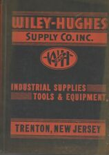Wiley-Hughes Supply Co Industrial Supplies Tools & Equipment Catalog Autographed