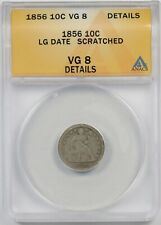 1856 Large Date 10C ANACS VG 8 Details (Scratched) Liberty Seated Dime
