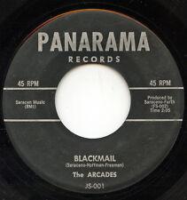 Rare Rock&Roll/Doo Wop 45 - The Arcades - Blackmail - Panarama Records # 001