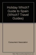 """""""Holiday Which?"""" Guide to Spain (""""Which?"""" Travel Guides),Consumers' Association"""