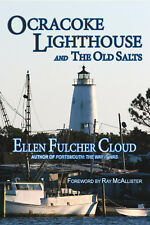 "NEW! Ellen Fulcher Cloud's OBX ""OCRACOKE LIGHTHOUSE & THE OLD SALTS"" hardcover"