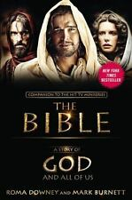 A Story of God and All of Us: NEW Companion to the Hit TV Miniseries THE BIBLE -