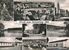 Nr.16319 Foto  PK Gruß aus Ismaning  bei München  Bayern um 1960