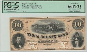 18__ $10 Tioga County Bank PA Obsolete Note PA640G8a PCGS MS66 PPQ Proof Gem New