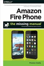 Amazon Fire Phone: The Missing Manual-ExLibrary
