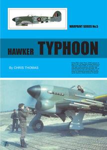 WPS05 - NEW Warpaint Series Books 5 Hawker Typhoon