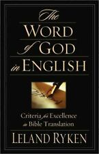 The Word of God in English: Criteria for Excellence in Bible Translation