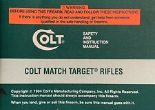 COLT MATCH TARGET RIFLES MANUAL (OEM) NOT COPY ....