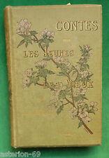 LA19 CONTES POUR LES JEUNES ET LES VIEUX ANDRE THEURIET ILLS REJCHAN 1886 EO