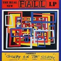 Real New Fall Lp, The (Formerly Country On the Click) CD (2007) ***NEW***