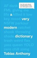 Very Modern Dictionary 2020 : Over 600 Words, Phrases & Abbreviations to Keep...