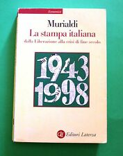 Paolo Murialdi - La stampa italiana - 1^ Ed. Laterza 1998