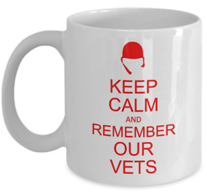 VETERAN coffee mug - Keep calm and remember our vets - military armed forces cup