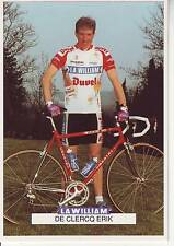 CYCLISME carte cycliste DE CLERCQ ERIK équipe LA WILLIAM - DUVEL 1993